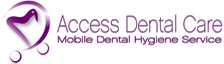Access Dental Hygiene Services